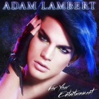 Adam Lambert - For Your Entertainment cover